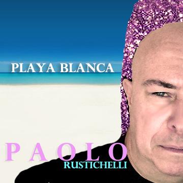 Paolo Rustichelli - Playa Blanco