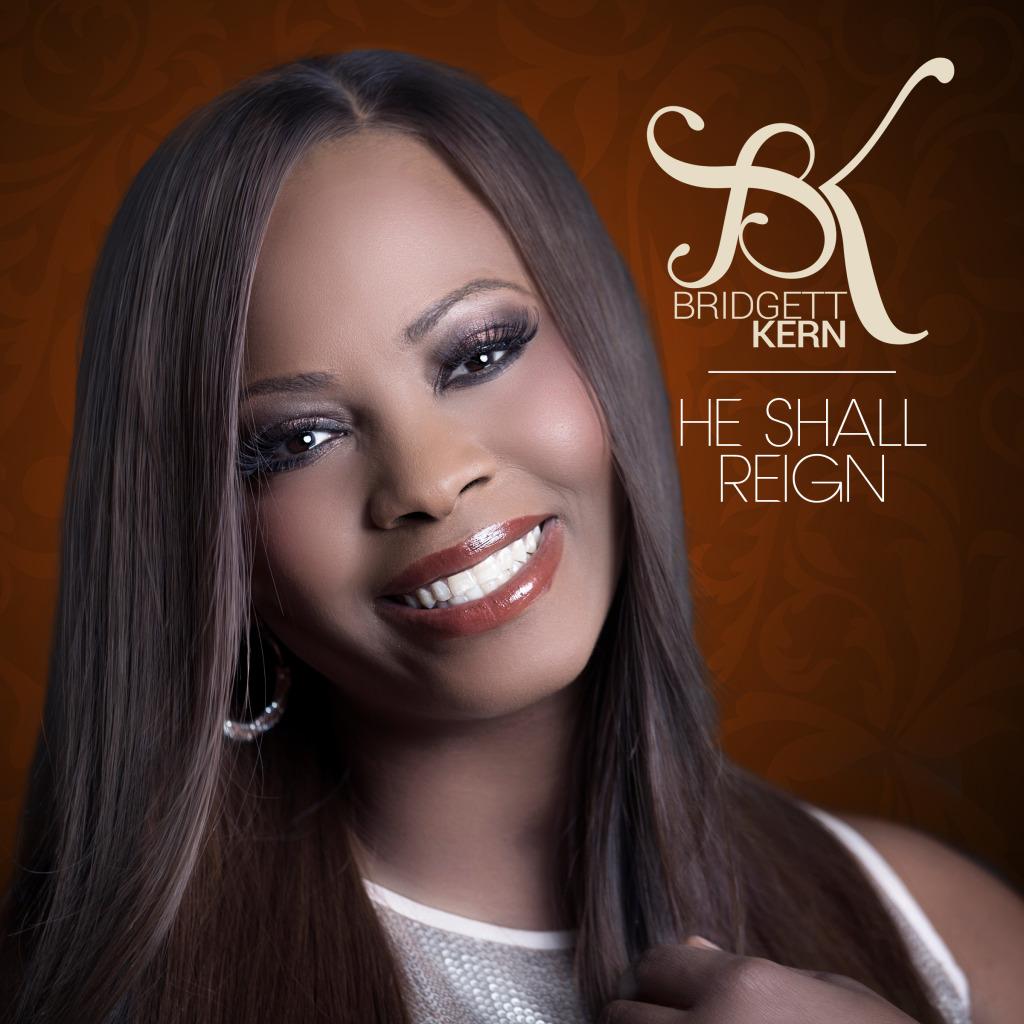 Bridgett Kern - He Shall Reign