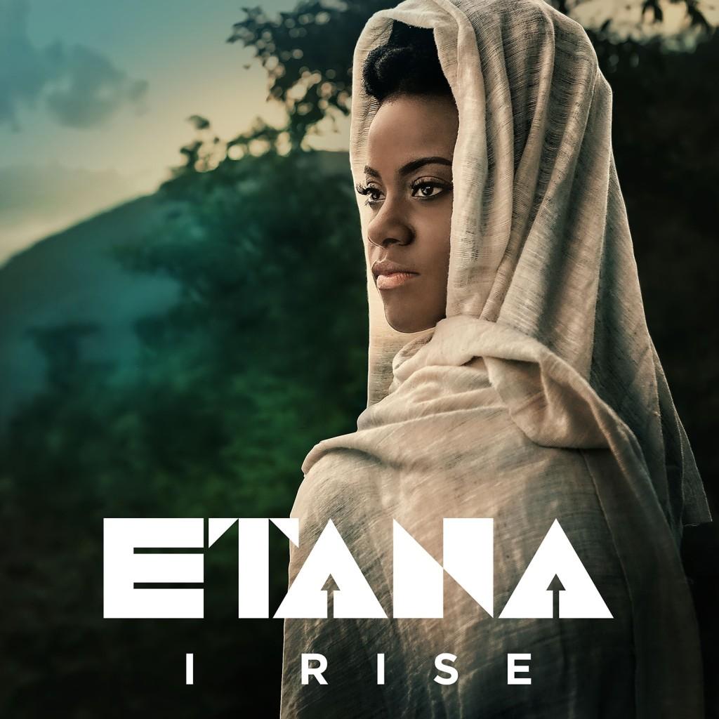 Etana - I Rise