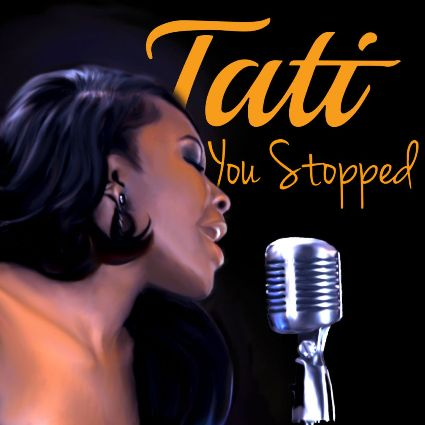 Tati - You Stopped