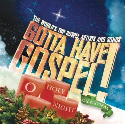 Gotta Have Gospel Christmas...O Holy Night-album cover