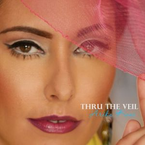 Arika Kane - Thru The Veil