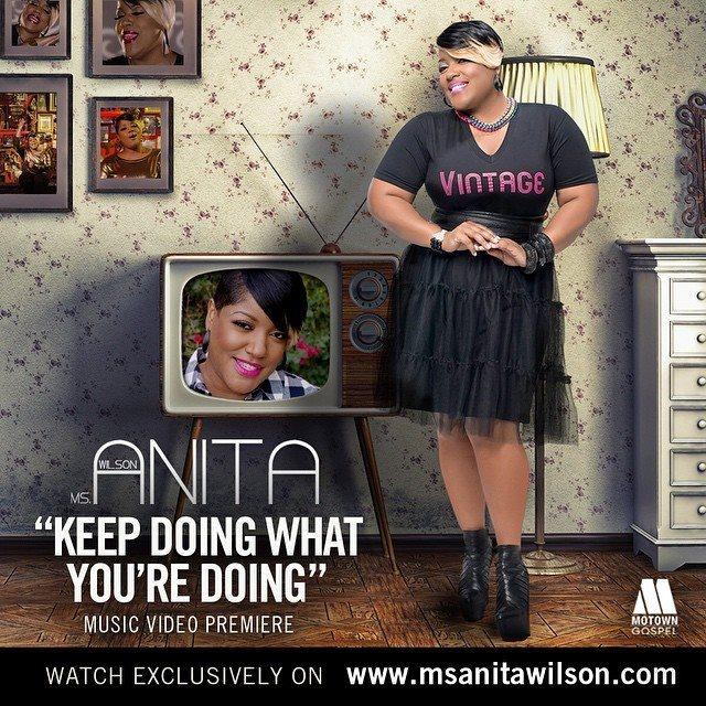 Anita Wilson - Keep Doing What You're Doing