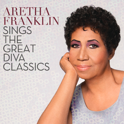 Aretha Franlin Sings The Great Diva Classics