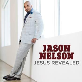 Jason Nelson - Jesus Revealed