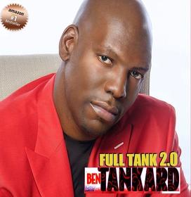 Ben Tankard - Full Tank 2.0