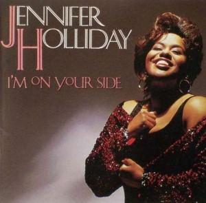 Jennifer Holliday - I'm On Your Side