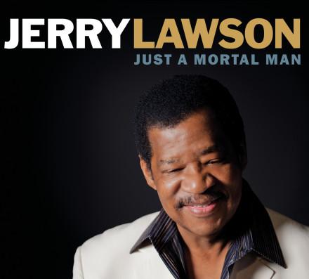 Jerry Lawson - Just A Mortal Man