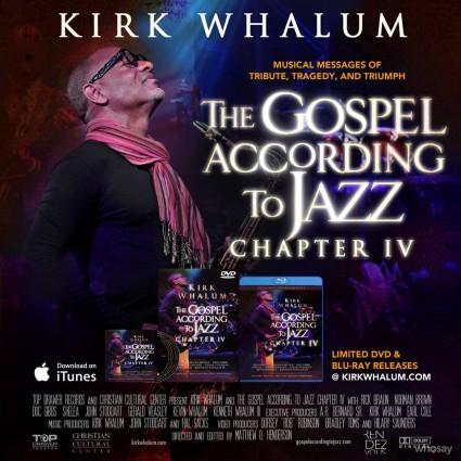 Kirk Whalum - The Gospel According to Jazz Chapter 4
