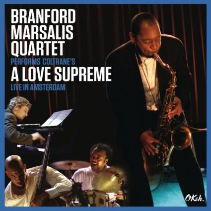 Branford Marsalis - A Love Supreme 2015