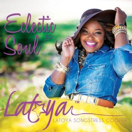 Latoya Cooper - Eclectic Soul