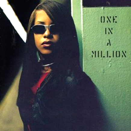 Aaliyah - One In a Million