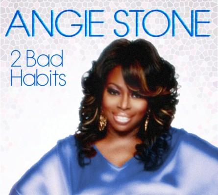 Angie Stone - 2 Bad Habits