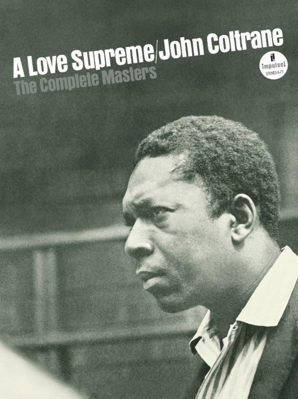 John Coltrane - The Complete Masters - A Love Supreme