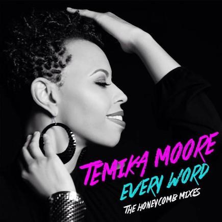Temika Moore - Every Word