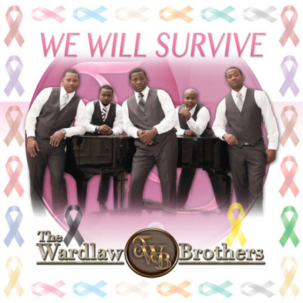 The Wardlaw Brothers - We Will Survive