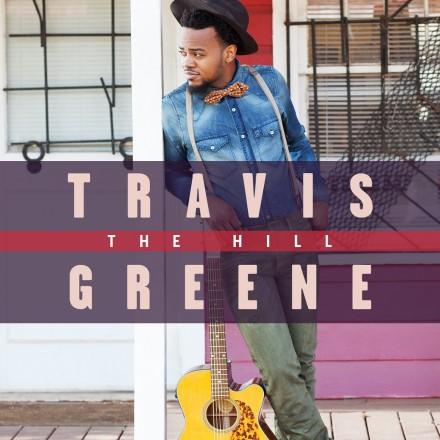 Travis Greene_The Hill_album cover