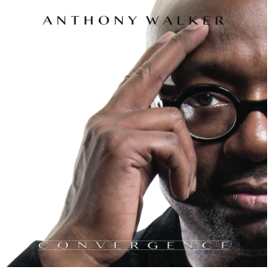 Anthony Walker - Convergence