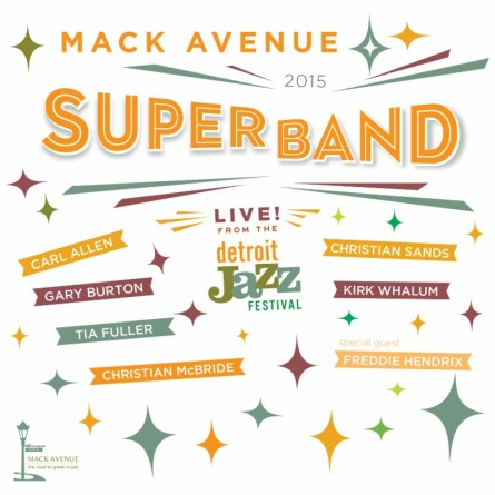 Mack Avenue Superband - 2015