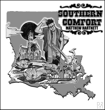 Matthew Hartnett - Southern Comfort