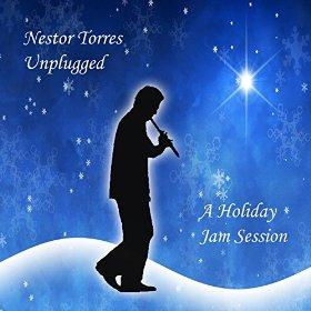 Nestor Torres - A Holiday Jam Sessiono