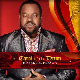 Robert E. Person - Carol of the Drum
