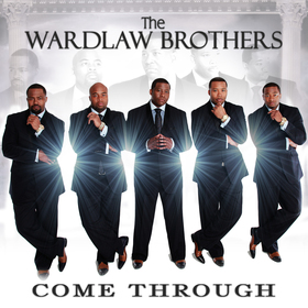 The Wardlaw Brothers - Come Through
