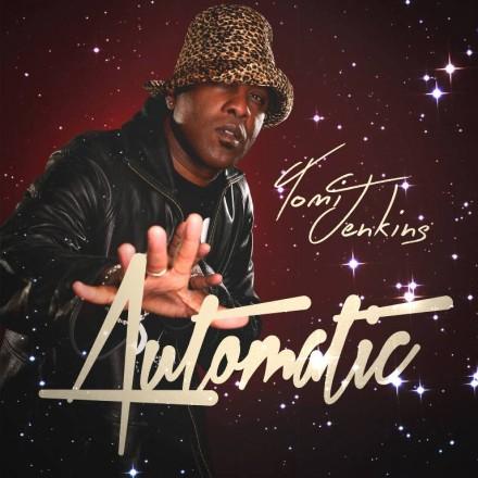 Tomi Jenkins - Automatic