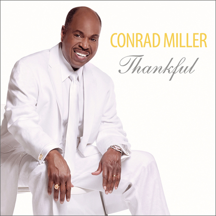 Conrad Miller - Thankful