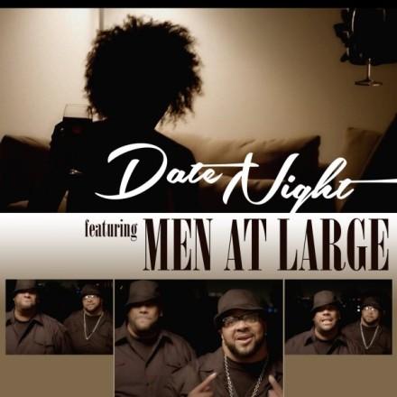 Men at Large - Date Night