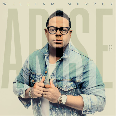 William Murphy - Arise