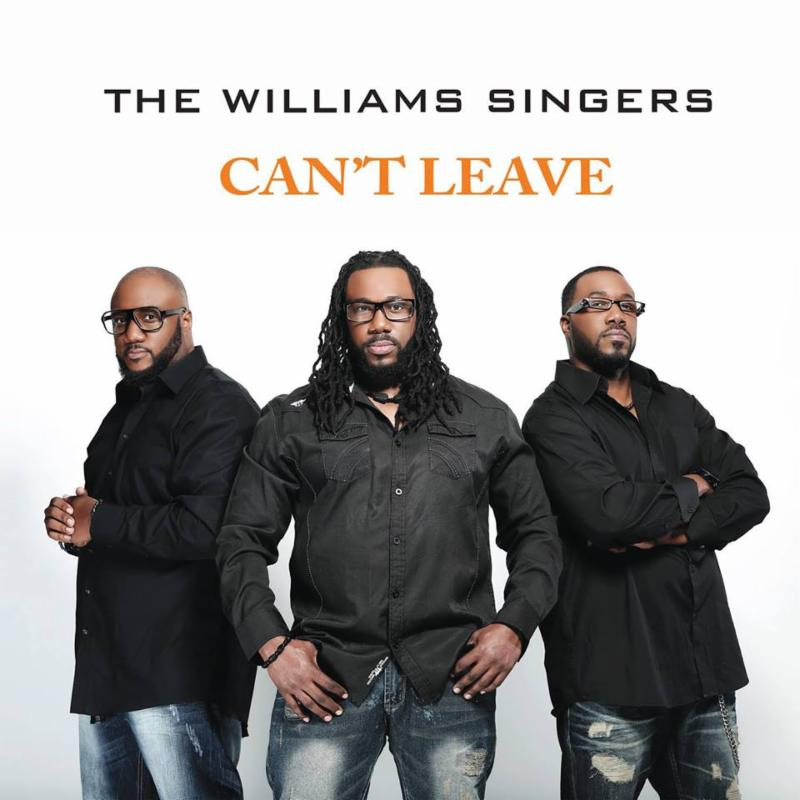 The Williams Singers - Can't Leave