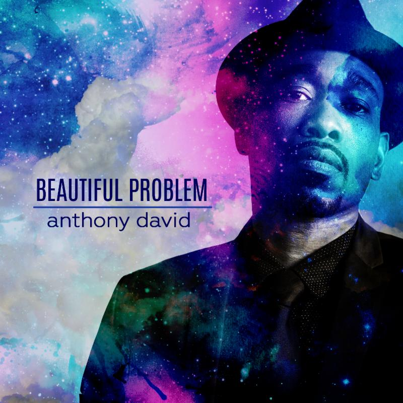 Anthony David - Beautiful Problem