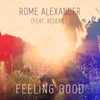 Rome Alexander - Feeling Good