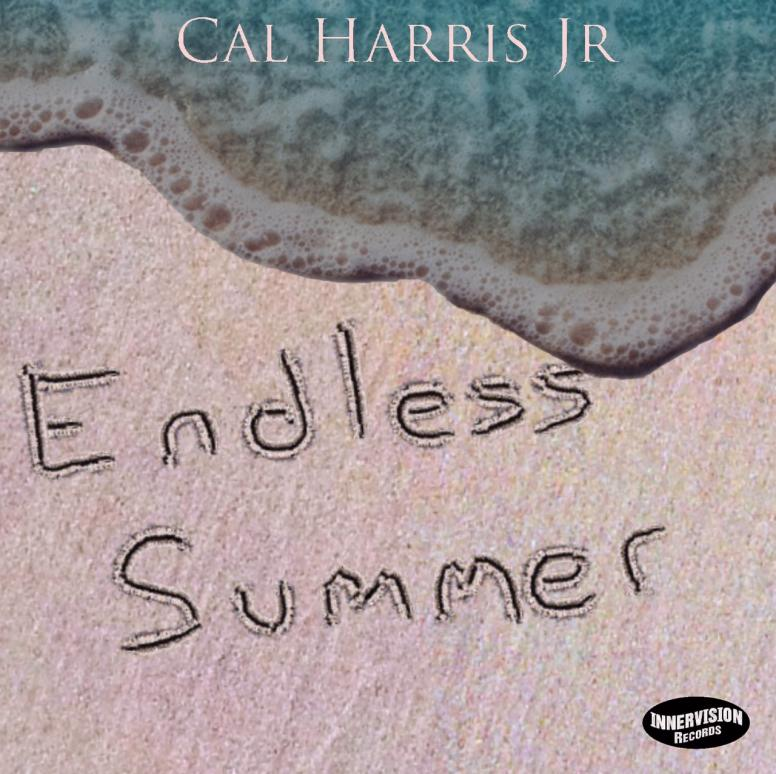 Cal Harris Jr. - Endless Summer