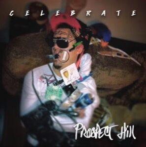 "Prospect Hill Releases New Single ""Celebrate"""