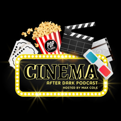Cinema After Dark Radio (Podcast)