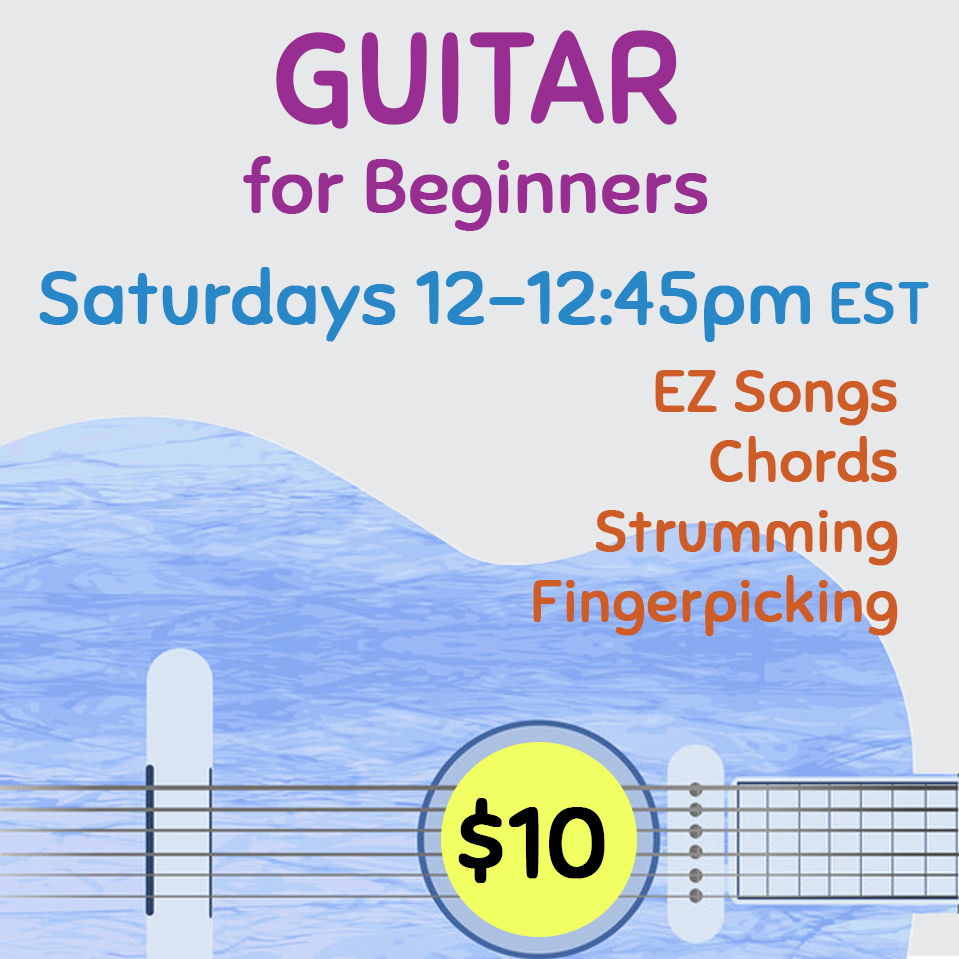 Guitar for Beginners Workshop Saturdays 2021