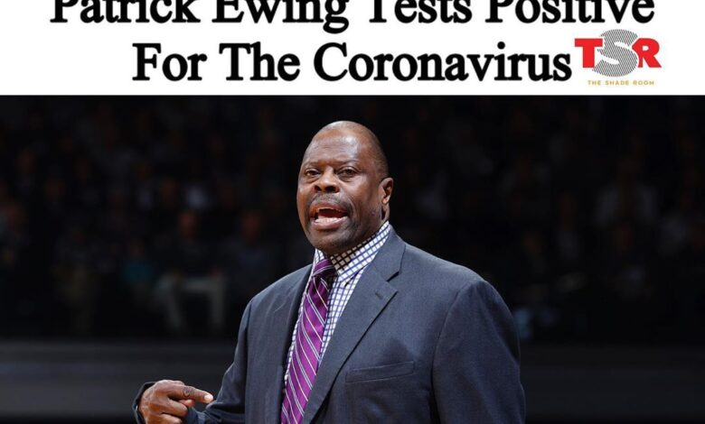 Georgetown basketball coach, Patrick Ewing tests positive for covid-19
