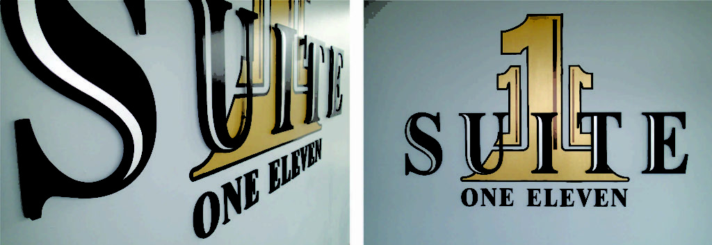 Suite 111: Gold painted logo with black anodized dimensional letters.