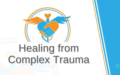 Healing from Complex Trauma