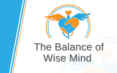 The Balance of Wise Mind