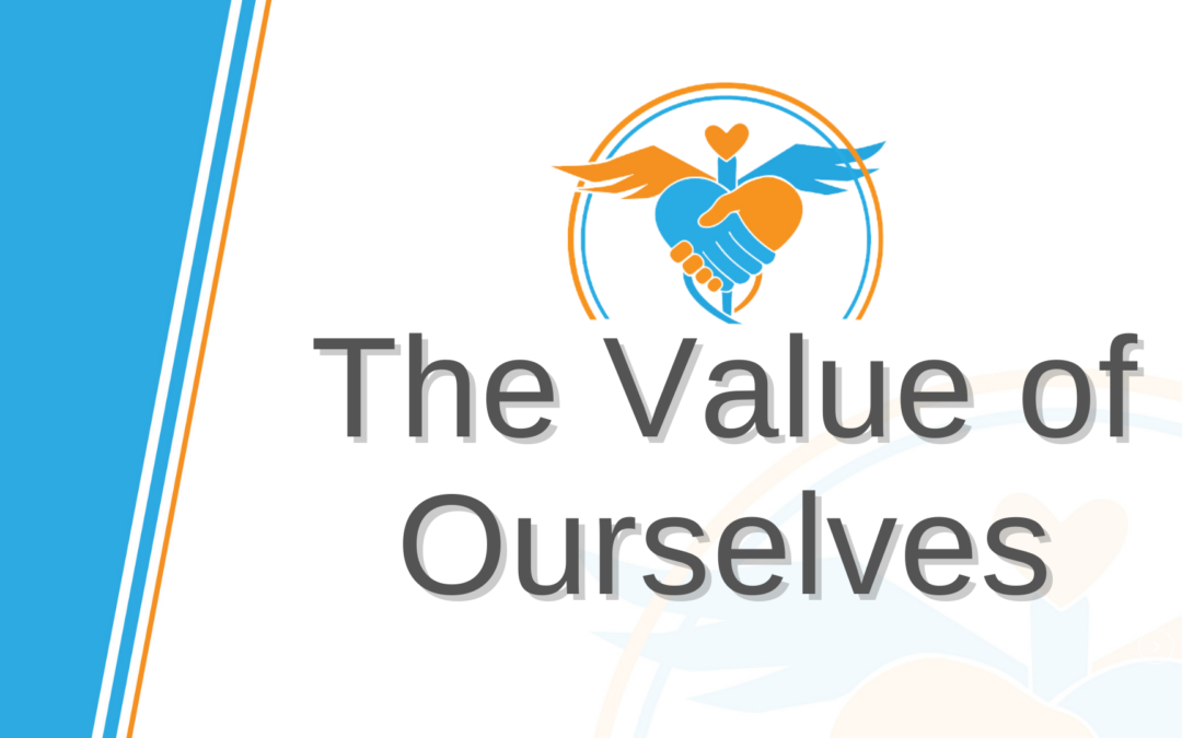 The Value of Ourselves