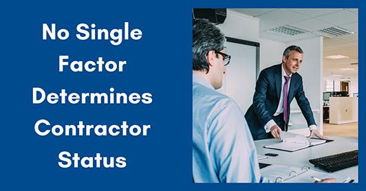No Single Factor Determines Contractor Status