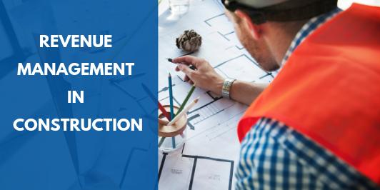 revenue management in construction