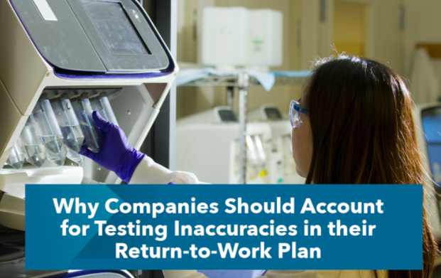 Why Companies Should Account for Testing Inaccuracies in their Return-to-Work Plan