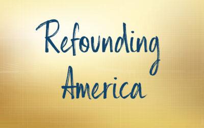 Refounding America