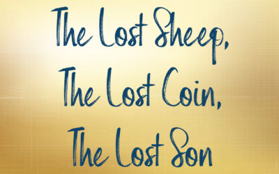 The Lost Sheep, The Lost Coin, The Lost Son