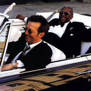 "Eric Clapton ""riding with the king."" BB King, that is."