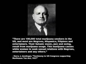 Harry J. Anslinger, the first commissioner of the Bureau of narcotics